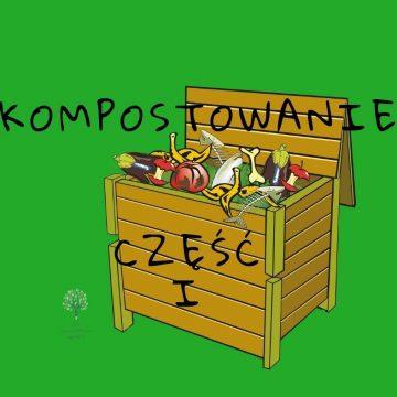 Kompostowanie w ogrodzie i w domu  cz.I