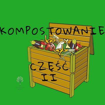 Kompostowanie w ogrodzie i w domu  cz.II